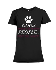 Dogs Make me happy Premium Fit Ladies Tee thumbnail