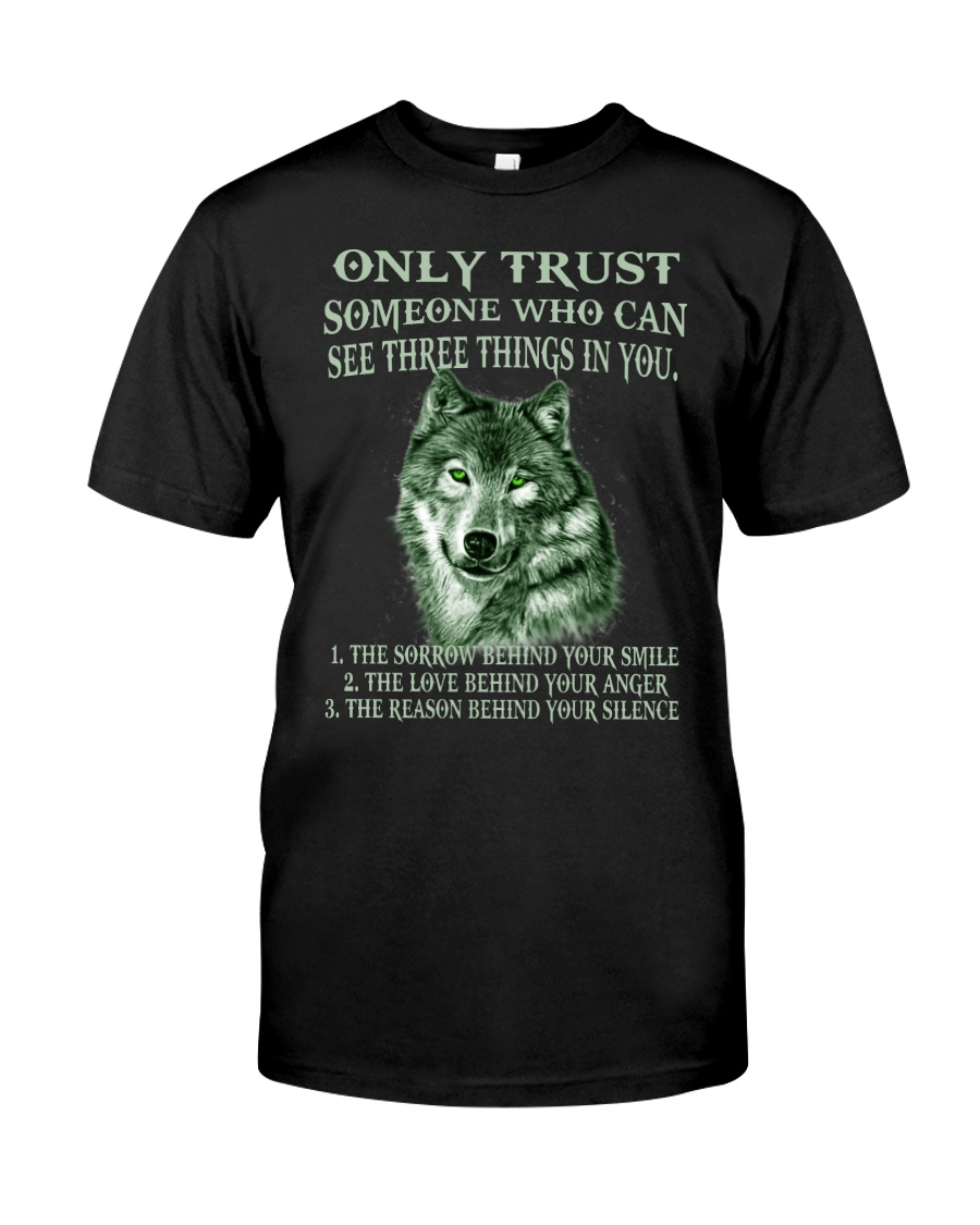 Only Trust  Classic T-Shirt