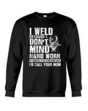 I Weld Crewneck Sweatshirt front