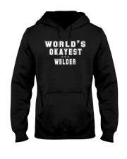 Okayest Welder Hooded Sweatshirt front