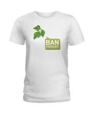 Ban Parsley Ladies T-Shirt thumbnail