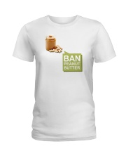 Ban Peanut Butter Ladies T-Shirt thumbnail