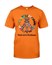 Peace love kindness Classic T-Shirt front