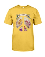Peace is always beautiful Classic T-Shirt front