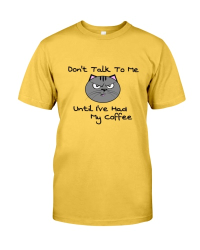 Don't talk to me until I have had my coffee