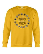 I'd rather wear flowers in my hair Crewneck Sweatshirt thumbnail