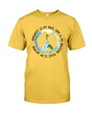 Humanity is my race Classic T-Shirt front