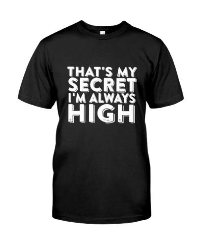 I'm always high