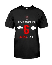Stand Together Apart Classic T-Shirt front