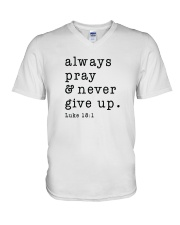 Always Pray And Never Give Up V-Neck T-Shirt thumbnail