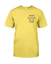 Follow The Calling Not The Crowd Premium Fit Mens Tee thumbnail