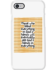 Those Who Leave Everything In God's Hands Phone Case thumbnail