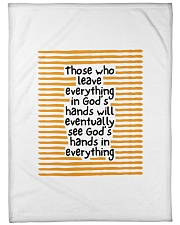 "Those Who Leave Everything In God's Hands Large Fleece Blanket - 60"" x 80"" thumbnail"