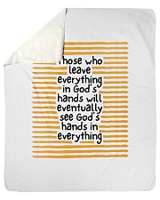 "Those Who Leave Everything In God's Hands Sherpa Fleece Blanket - 50"" x 60"" thumbnail"