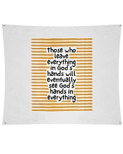 "Those Who Leave Everything In God's Hands Wall Tapestry - 80"" x 68"" thumbnail"