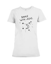 Dance With Jesus Premium Fit Ladies Tee thumbnail