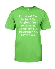 Christian - Yes - Perfect - No Classic T-Shirt front