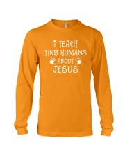 I Teach Tiny Humans About Jesus Long Sleeve Tee thumbnail