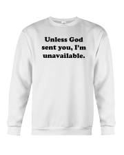 Unless God Sent You - I Am Unavailable Crewneck Sweatshirt tile