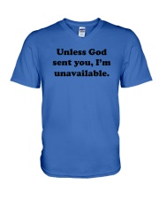 Unless God Sent You - I Am Unavailable V-Neck T-Shirt thumbnail