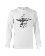 God Is Madly In Love With You Long Sleeve Tee thumbnail