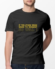 If The Stars Were Made To Worship-So-Will-I Classic T-Shirt lifestyle-mens-crewneck-front-13