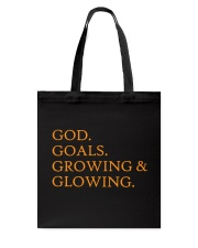 God Goals Growing and Glowing Tote Bag tile