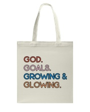 God - Goals - Growing And Glowing Tote Bag thumbnail