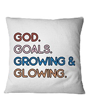 God - Goals - Growing And Glowing Square Pillowcase thumbnail