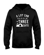 A Lot Can Happen In Three Days Hooded Sweatshirt thumbnail