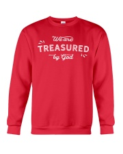 We Are Treasured By God Crewneck Sweatshirt front