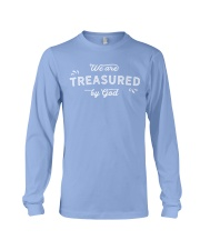 We Are Treasured By God Long Sleeve Tee thumbnail