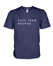 Love Them Anyway V-Neck T-Shirt thumbnail