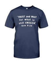 Trust And Wait For What Is Still Unseen Premium Fit Mens Tee thumbnail