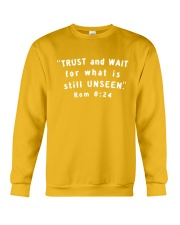 Trust And Wait For What Is Still Unseen Crewneck Sweatshirt front