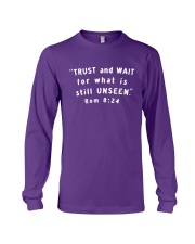 Trust And Wait For What Is Still Unseen Long Sleeve Tee thumbnail
