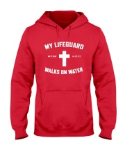My Lifeguard Walks On Water Hooded Sweatshirt thumbnail