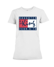Daughter Of The King Premium Fit Ladies Tee thumbnail