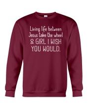 Living Life Between Jesus Take The Wheel Crewneck Sweatshirt thumbnail