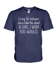 Living Life Between Jesus Take The Wheel V-Neck T-Shirt thumbnail