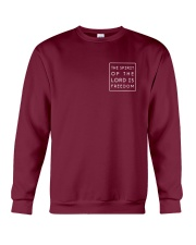 The Spirit Of The Lord Is Freedom Crewneck Sweatshirt thumbnail