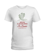 Rooted And Established In Love Ladies T-Shirt thumbnail