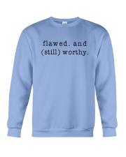 Flawed And Still Worthy Crewneck Sweatshirt thumbnail