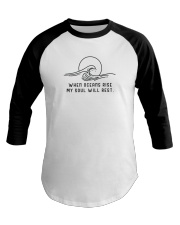 When Oceans Rise My Soul Will Rest Baseball Tee thumbnail