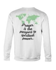 Prayer Is The  Passport To Spiritual Power Crewneck Sweatshirt thumbnail