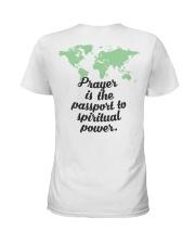 Prayer Is The  Passport To Spiritual Power Ladies T-Shirt thumbnail