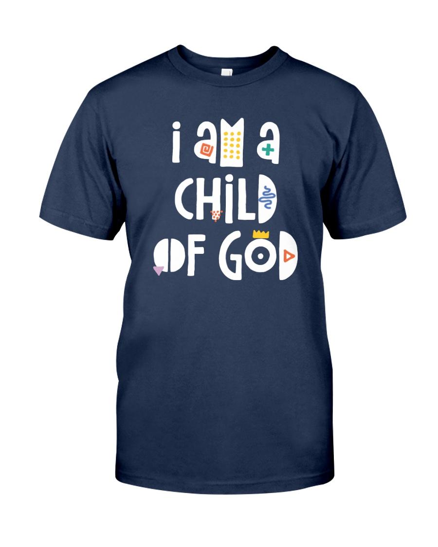I Am A Child Of God Classic T-Shirt