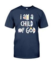 I Am A Child Of God Classic T-Shirt front