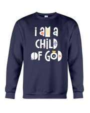I Am A Child Of God Crewneck Sweatshirt thumbnail