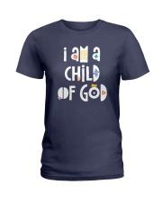 I Am A Child Of God Ladies T-Shirt thumbnail
